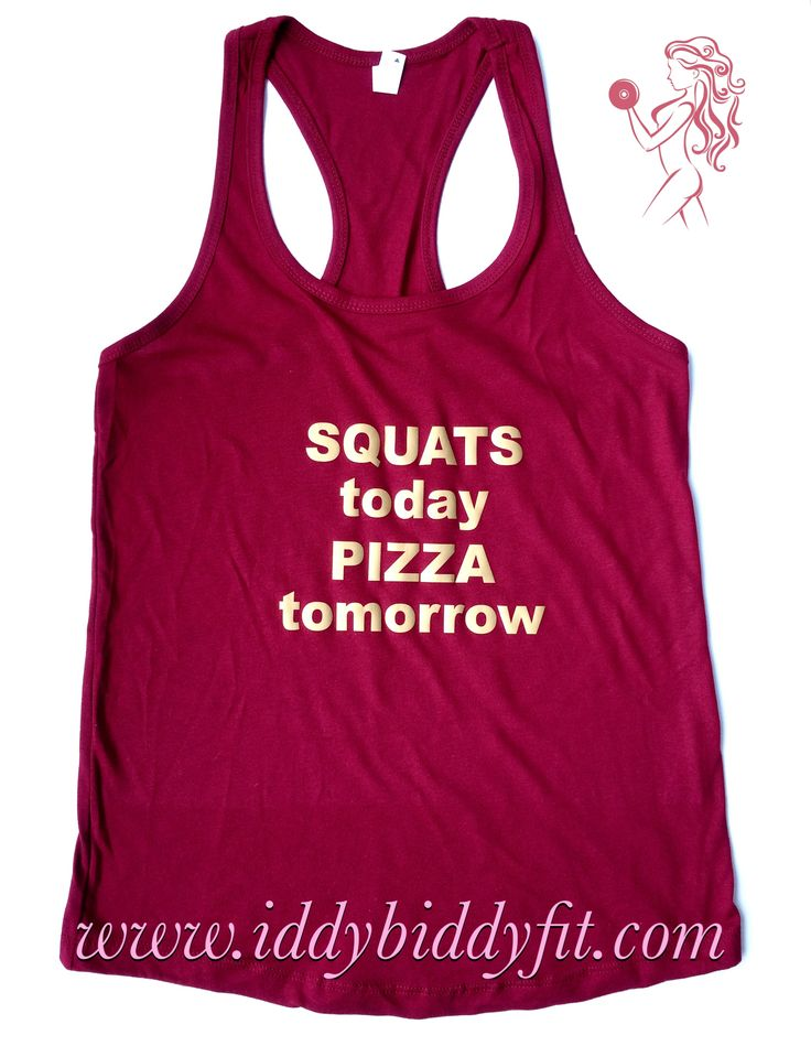 """$20 """"Squats Today Pizza Tomorrow"""" scarlet & gold racerback tank top 