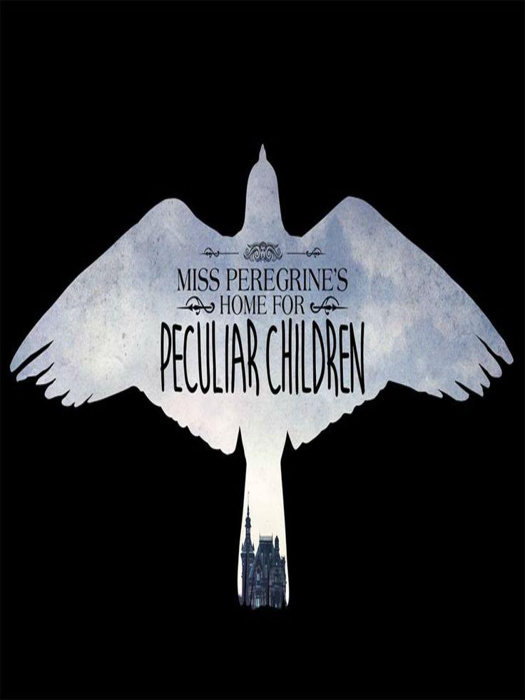 28 dec 2016 Miss Peregrine et les enfants particuliers (Tim Burton)