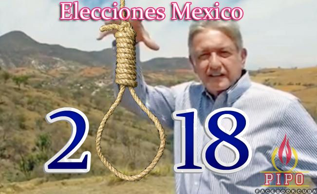 Elecciones en Mexico 2018. AMLO.
