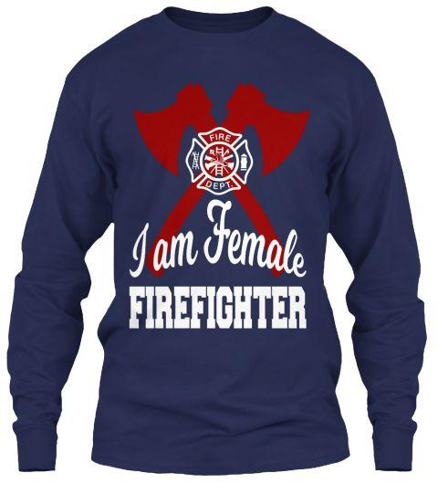 Fire Dept I Am Female Freefighter Navy T-Shirt Front