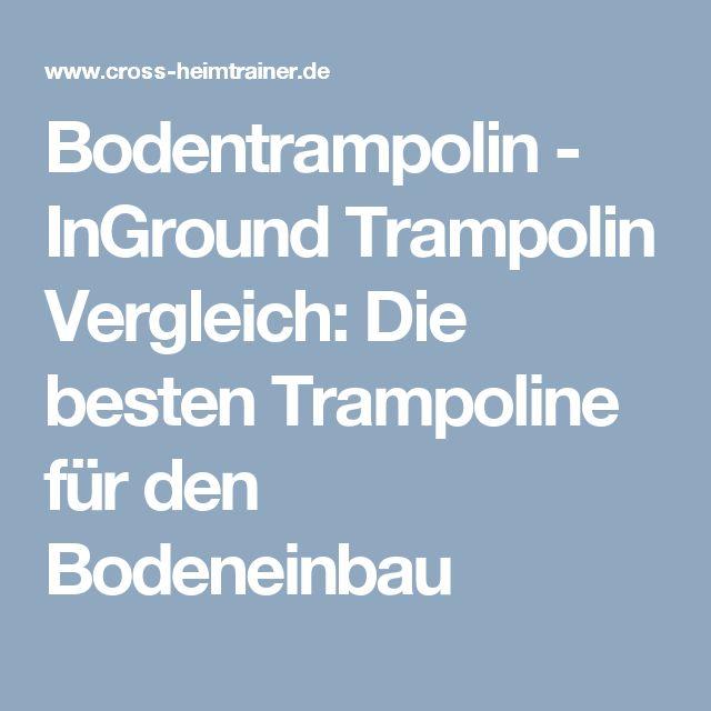 Bodentrampolin - InGround Trampolin Vergleich: Die besten Trampoline für den Bodeneinbau