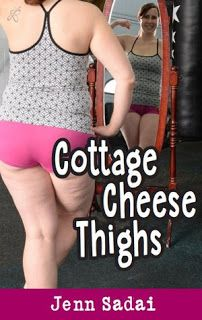 Canadian Bookworm: Cottage Cheese Thighs