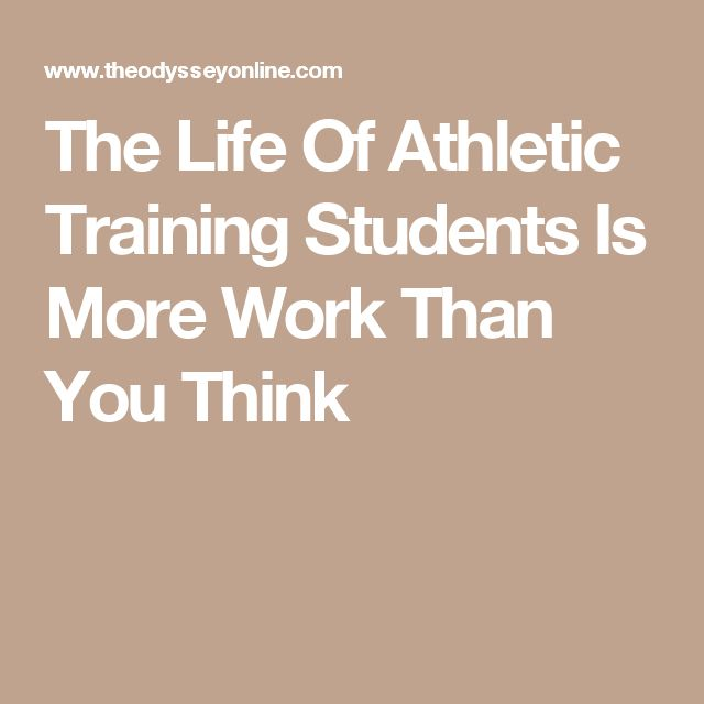 The Life Of Athletic Training Students Is More Work Than You Think