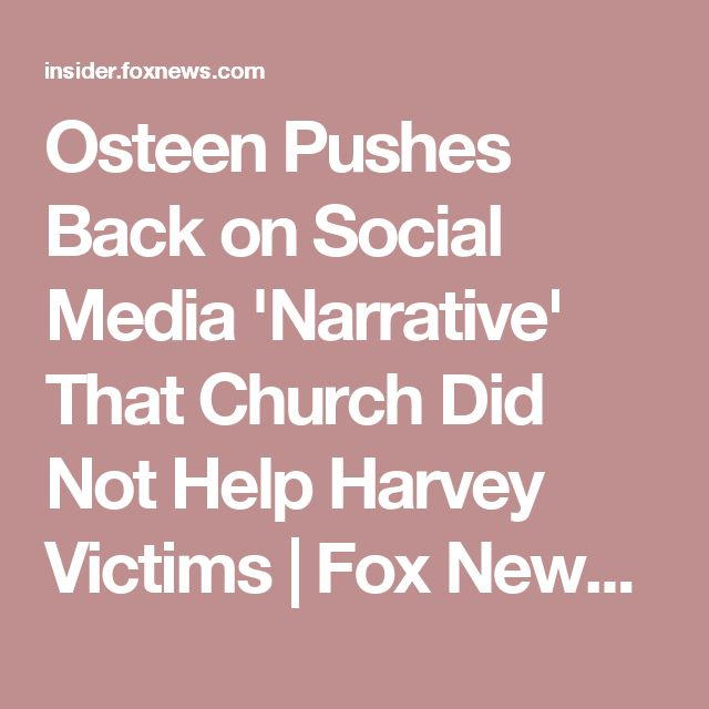 Osteen Pushes Back on Social Media 'Narrative' That Church Did Not Help Harvey Victims | Fox News Insider Truth news....!