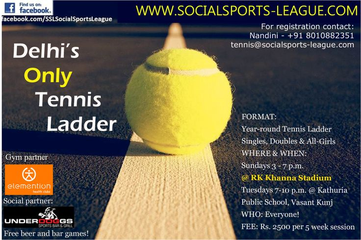 Register NOW for the First EVER Tennis Ladder of Delhi.   For Registration and more information Call :- 9717680943, Email :- ssl@auxus.co.uk