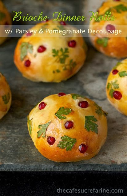 These Parsley and Pomegranate Decoupage Brioche Rolls are a stunning addition to your seasonal dinner table. They'll fill your house with a wonderful aroma.
