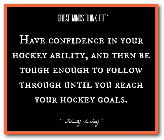 #Hockey Confidence Quote