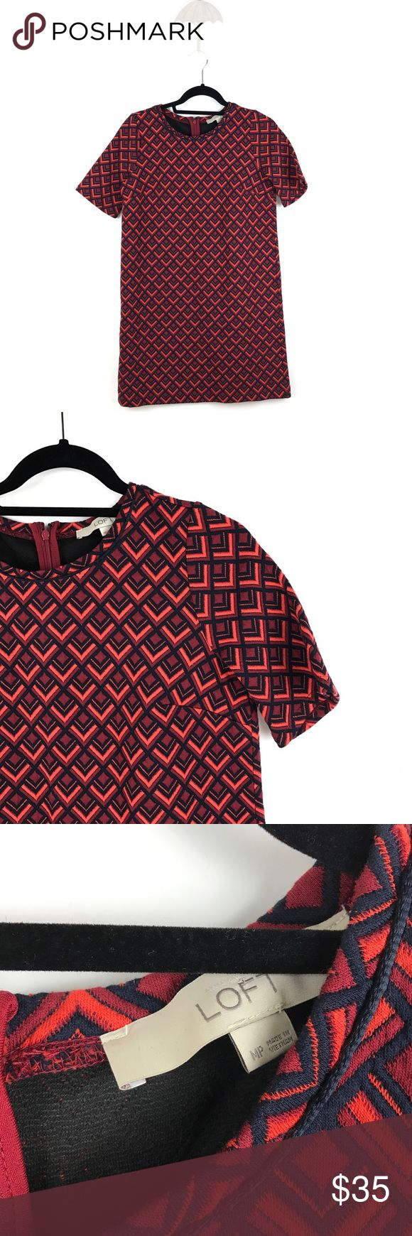"""Loft short sleeve shift dress geometric MP 510 Loft Short Sleeve Shift Dress Geometric Print Red Women's Petite Size MP 510  Measurements: Bust: 19"""" Flat Across Waist: 19"""" Flat Across Length: 33.5"""" Long  In good preowned condition with no known flaws and light overall wear. LOFT Dresses Mini"""