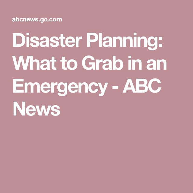 Disaster Planning: What to Grab in an Emergency - ABC News