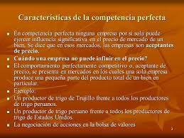 CARECTRISTICAS DE LA COMPETENCIA PERFECTA