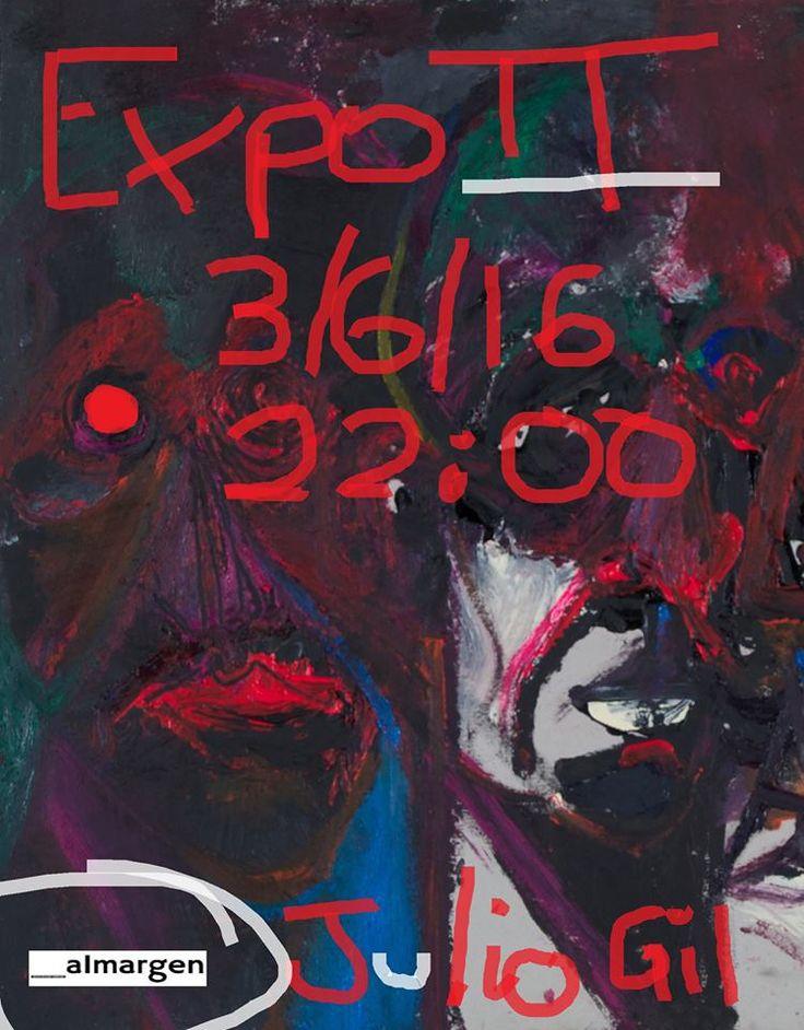 [ ]enabierto  VIERNES 3 DE JUNIO A LAS 22H.        La obra de Julio Gil es de un expresionismo desgarrador, a caballo entre el cubismo c...