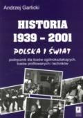 Wydawnictwo Naukowe Scholar :: :: HISTORIA 1939–2001 Polska i świat