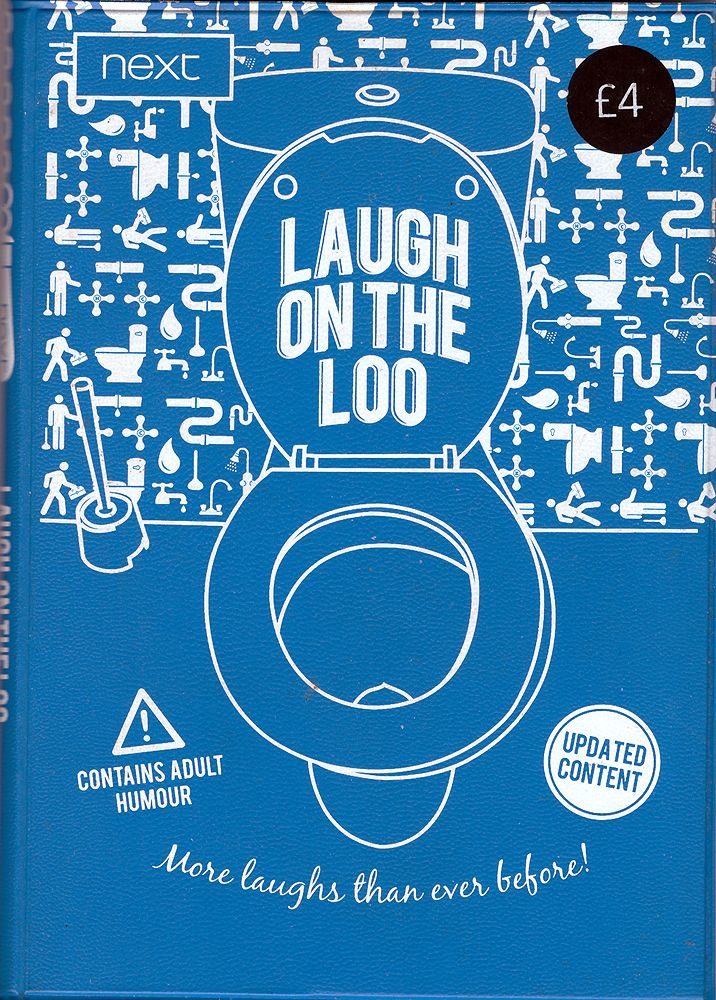 Next Laugh on the Loo 3. Big Lough for Small Rooms. London, Ginger Fox Ltd. (for Next Retail Ltd.), 2010
