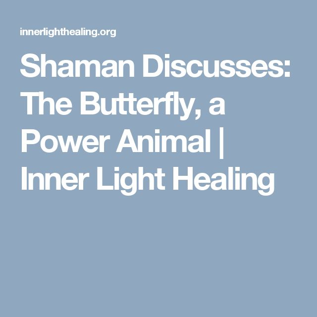 Shaman Discusses: The Butterfly, a Power Animal | Inner Light Healing