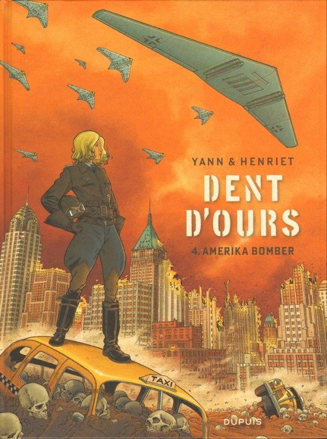 Dent d'ours -4- Amerika bomber - 2016