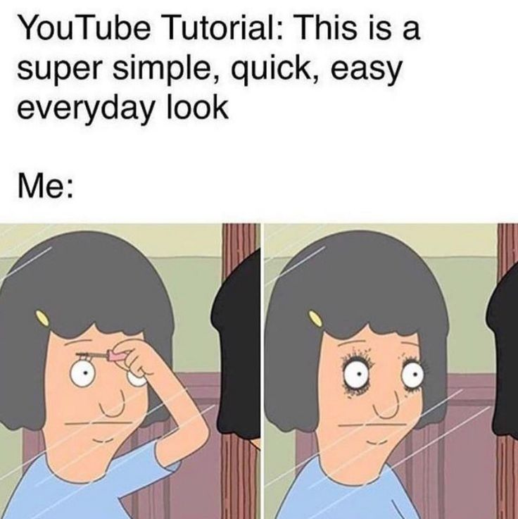 beauty guru right here | lol | youtube tutorials | makeup | nope | bobs burgers | meme | bustle on instagram