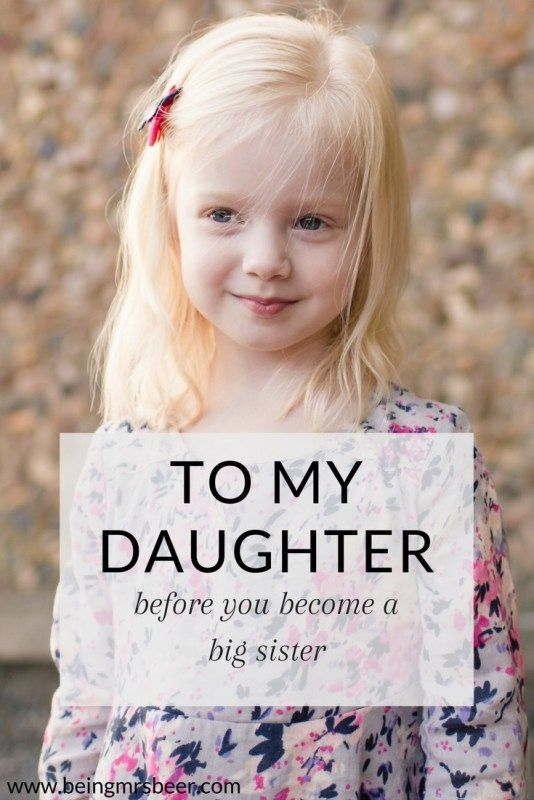My Daughter becomes a big sister any day now, and there's so much I want her to know about being a big sister.
