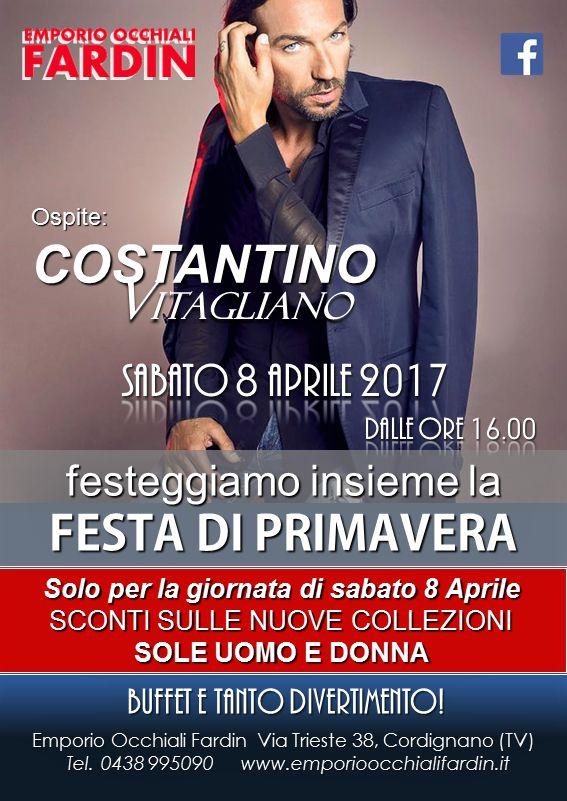SABATO 8 APRILE 2017 dalle ore 16.00, festeggiamo insieme la FESTA DI PRIMAVERA, sarà con noi COSTANTINO VITAGLIANO.  Solo per la giornata di sabato 8 Aprile uno SCONTO SPECIALE SULLE NUOVE COLLEZIONI SOLE UOMO E DONNA.  Vi aspettiamo nel nostro negozio in Via Trieste 38, a Cordignano (Treviso) con le nostre nuove collezioni vista e sole Primavera/Estate, Buffet e tanto divertimento! #emporioocchialifardin #eyewear #COSTANTINOVITAGLIANO #GrandefratelloVip #occhialidasole #primavera2017