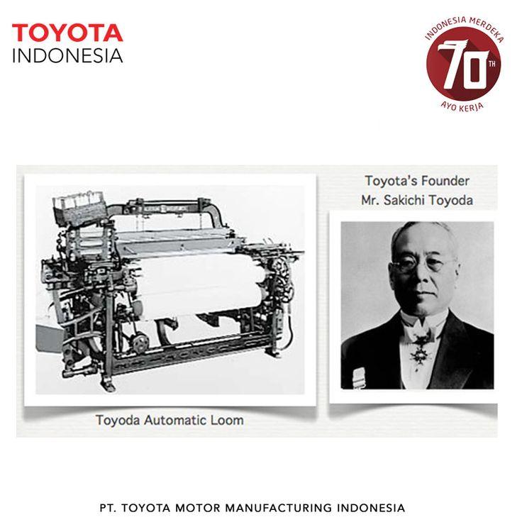 Sakichi Toyoda sudah menjadi inovator sejak usia belasan tahun. Toyoda secara intensif mempelajari dan mengembangkan perakitan tekstil. Awalnya ia membuat mesin tenun otomatis yang kemudian diadopsi dalam system manufaktur Toyota di kemudian hari.   Siapa sangka menemukan mesin tenun menjadi awal dari kesuksesan Toyota sebagai salah satu perusahaan otomotif terbesar di dunia. Tidak ada yang tidak mungkin kan teman TMMIN! :)