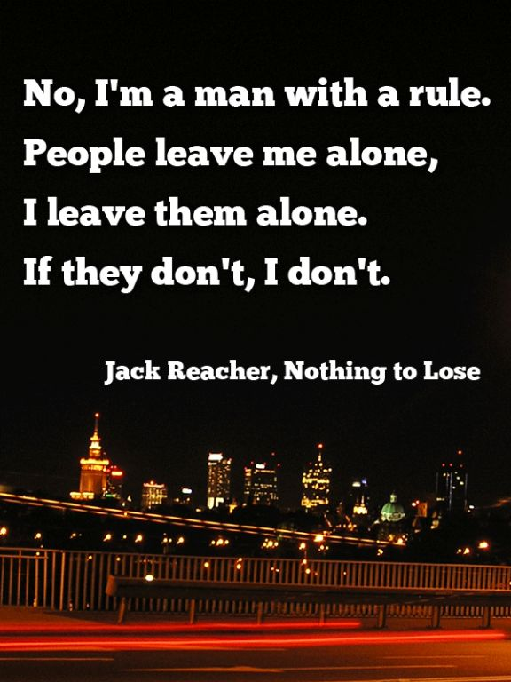 jack reacher nothing to lose quote