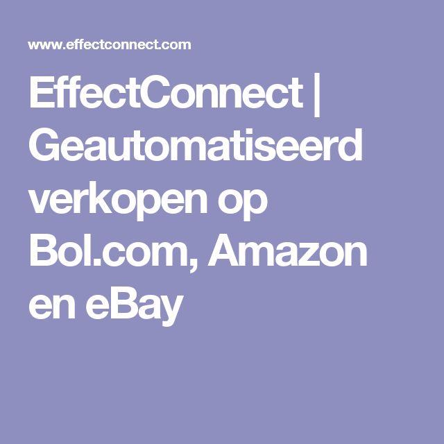 EffectConnect | Geautomatiseerd verkopen op Bol.com, Amazon en eBay