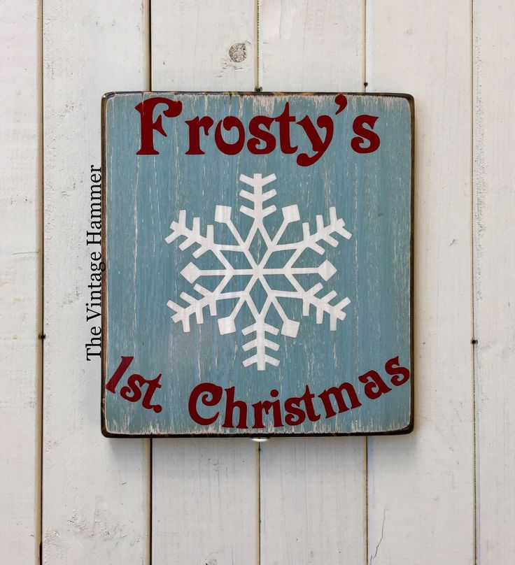 A personal favorite from my Etsy shop https://www.etsy.com/listing/553683804/frosty-snowman-christmas-sign-rustic Frosty Snowman, christmas sign, rustic saying signs, snowflake, first christmas, farmhouse, wood sign saying, holiday decor, christmas paint