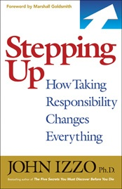 """Great """"New Year New You"""" book: Bestselling author John Izzo asks us to step up and make a difference in whatever small, medium, or big way that makes sense for each of us, and to stop making excuses that one person can't make a dent in the problems of our companies, cities, states, country, and world. I've been working on a 3-minute movie of this new book that I will add as a separate or related post."""