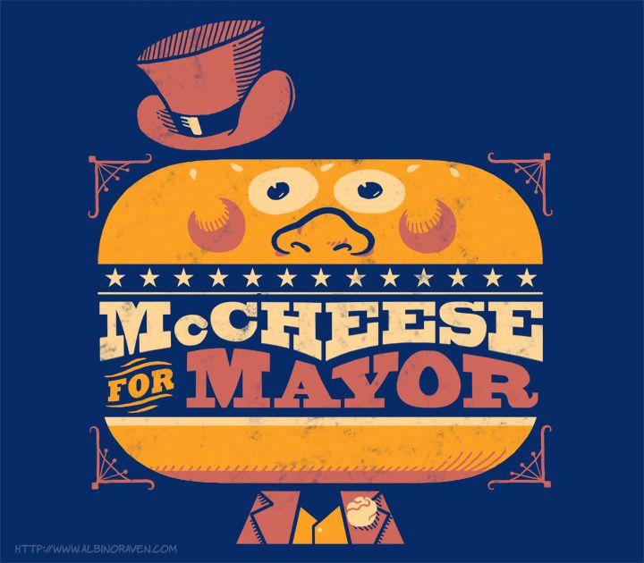 McCheese for Mayor