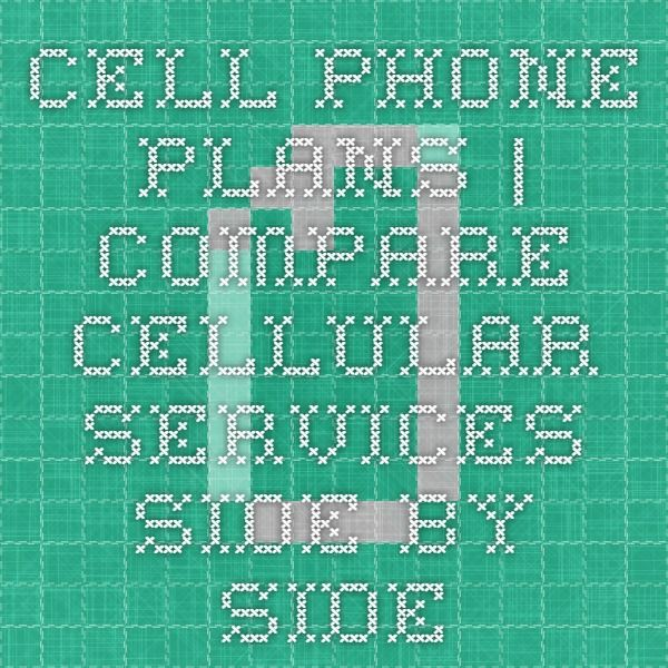 Cell Phone Plans | Compare cellular services side-by-side