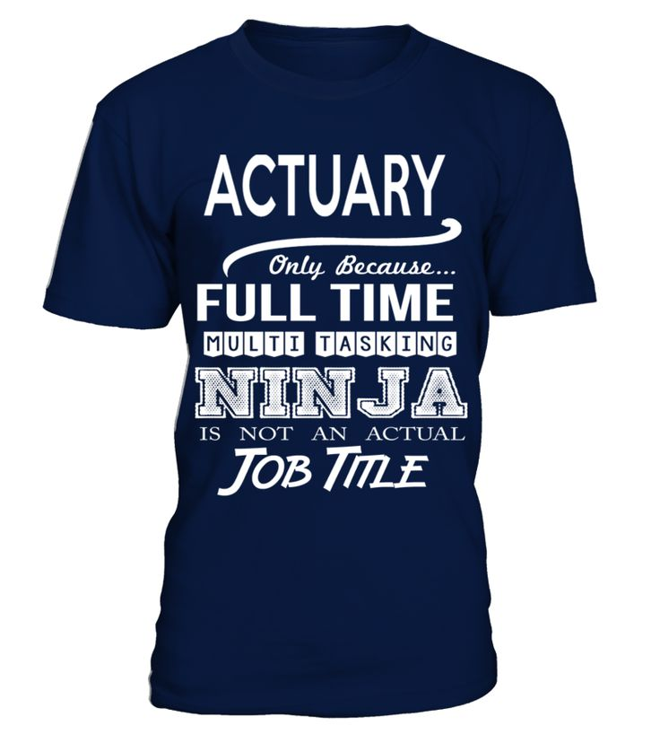 ACTUARY  Actuary#tshirt#tee#gift#holiday#art#design#designer#tshirtformen#tshirtforwomen#besttshirt#funnytshirt#age#name#october#november#december#happy#grandparent#blackFriday#family#thanksgiving#birthday#image#photo#ideas#sweetshirt#bestfriend#nurse#winter#america#american#lovely#unisex#sexy#veteran#cooldesign#mug#mugs#awesome#holiday#season#cuteshirt