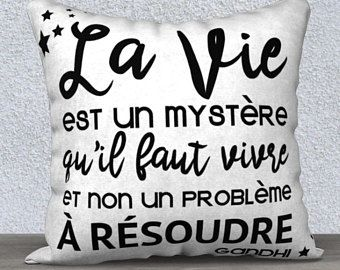 Housse de coussin, La vie est un mystère...