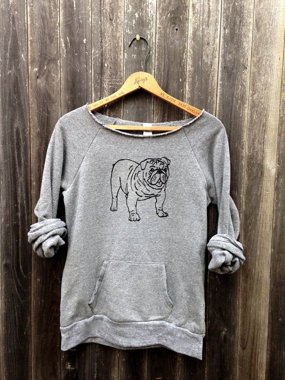 Pin By Madison Morris On English Bulldog Sweatshirts Dog Shirt