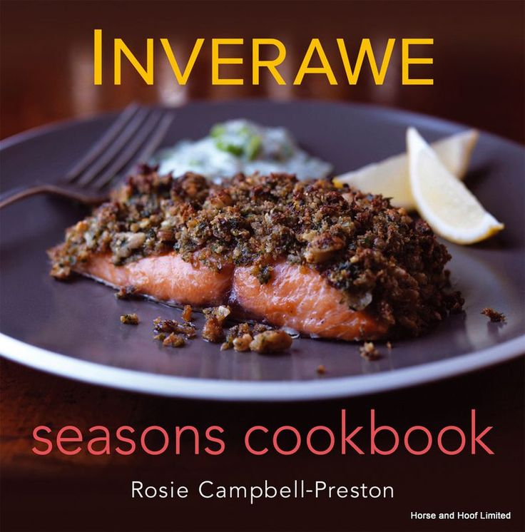 Inverawe Season Cookbook - Rosie Campbell- Preston A beautifully illustrated and truly delightful recipe book for any fans of smoked foods.