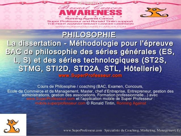 BAC Philosophie : La dissertation - Méthodologie pour l'épreuve BAC de philosophie des séries générales (ES, L, S) et séries technologiques (ST2S, STMG, STI2D, STD2A, STL, Hôtellerie)   https://www.slideshare.net/RonaldTintin/la-dissertation-mthodologie-pour-lpreuve-bac-de-philosophie-des-sries-gnrales-es-l-s-et-sries-technologiques-st2s-stmg-sti2d-std2a-stl-htellerie    http://www.superprofesseur.com/145.html  Bonne préparation et réussite pour le BAC 2017 !  Team  www.SuperProfesseur.com…