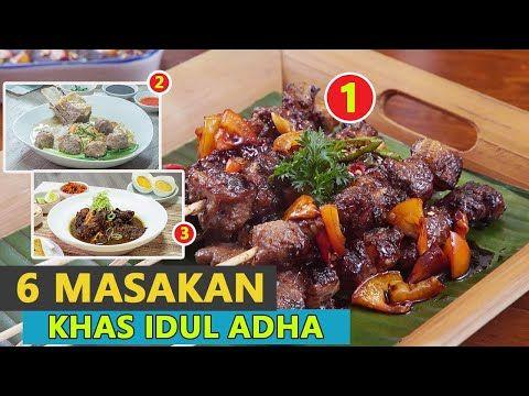 6 Resep Masakan Idul Adha Special Dan Sederhana Yang Bisa Dibuat Dirumah Youtube Resep Masakan Makanan Dan Minuman Masakan