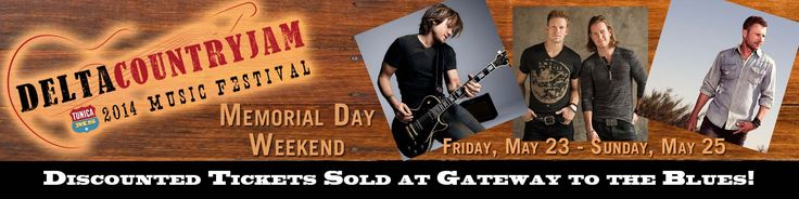 Discounted Delta Country Jam tickets available at Gateway to the Blues Visitor Center! #DeltaCountryJam2014 is May 23-25 featuring Keith Urban, Dierks Bentley & Florida Georgia Line.