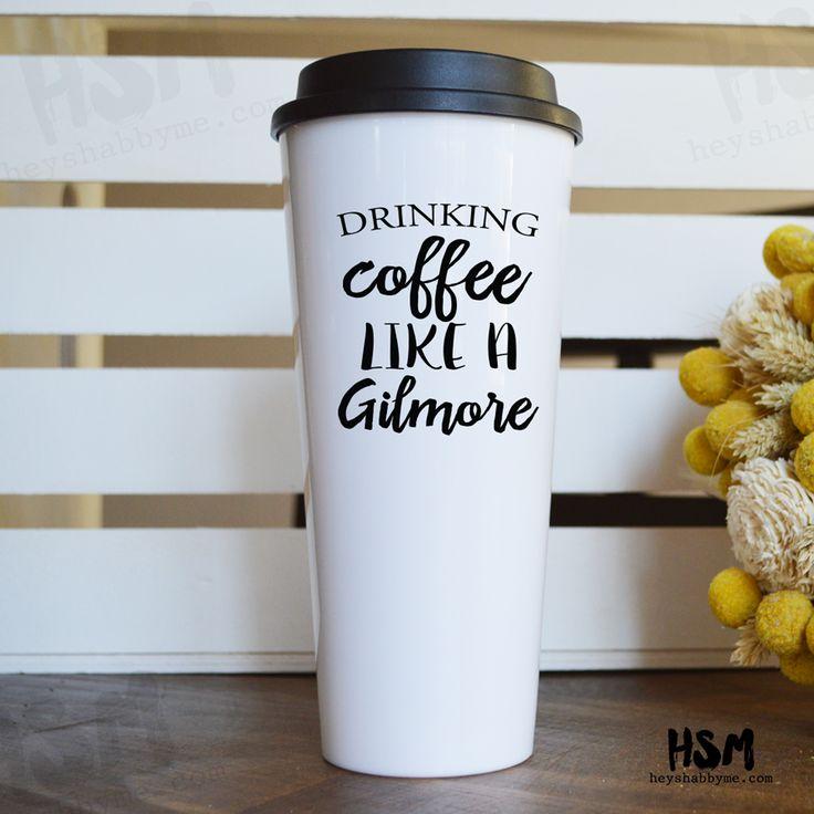 Drinking Coffee Like a Gilmore Travel Mug