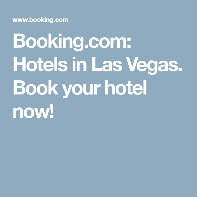 Booking.com: Hotels in Las Vegas. Book your hotel now!