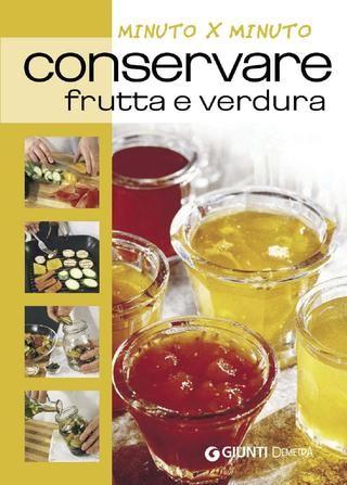 Conservare frutta e verdura 9788844039523 51747