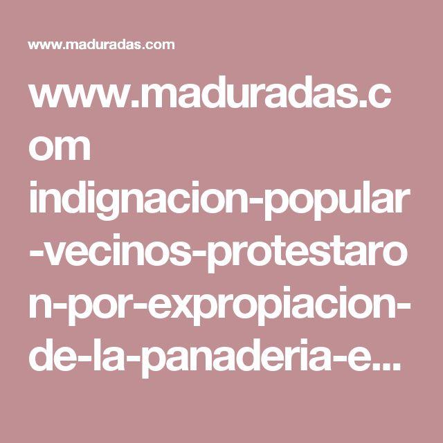 www.maduradas.com indignacion-popular-vecinos-protestaron-por-expropiacion-de-la-panaderia-en-la-av-baralt-y-colectivos-los-atacaron-video