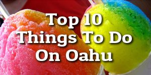 What To Do In Hawaii: Try Local Favorites!