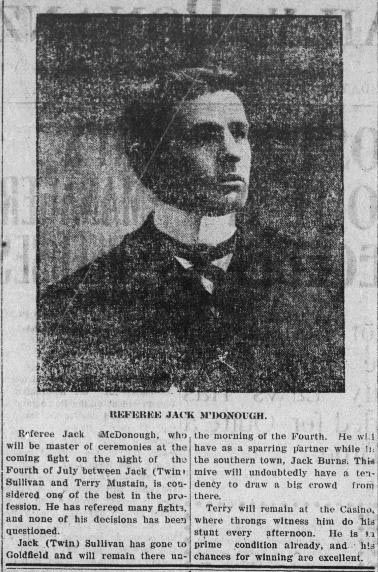 "Referee Jack McDonough for the fight between Jack ""Twin"" Sullivan and Terry Mustain - Tonopah Daily Bonanza, July 1, 1908"