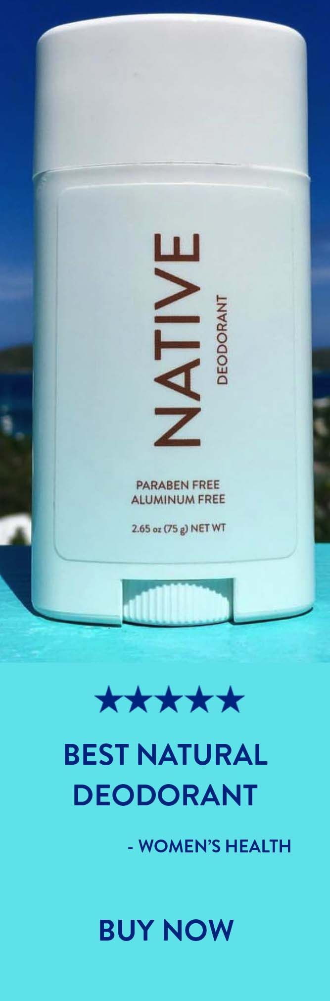 """""""If you want to try out a natural deodorant, I can't recommend enough that you start with this one."""" - Women's Health"""