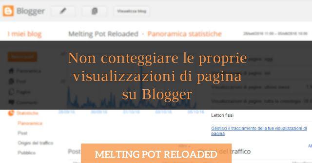 Non conteggiare le proprie visualizzazioni di pagina su Blogger