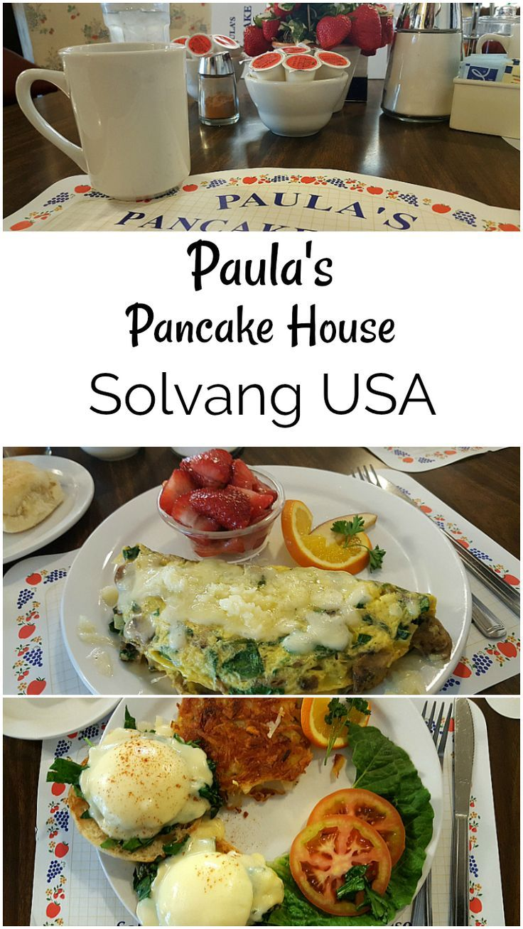 Solvang Breakfast Restaurant Paulas Pancake House Socal