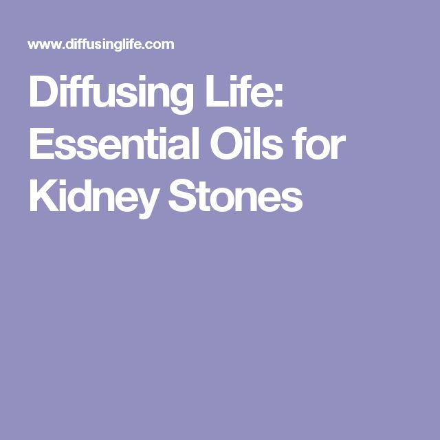 Diffusing Life: Essential Oils for Kidney Stones