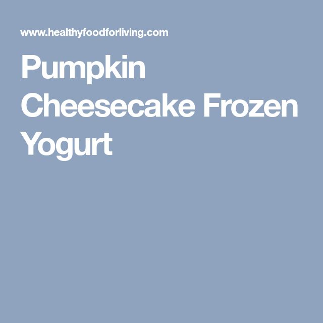 Pumpkin Cheesecake Frozen Yogurt