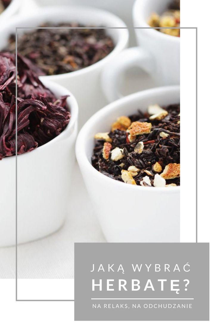 Jaką wybrać herbatę na odchudzanie? A jaką na odprężenie? Wejdź i zobacz! :)