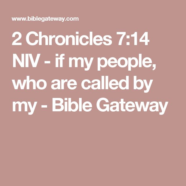 2 Chronicles 7:14 NIV - if my people, who are called by my - Bible Gateway
