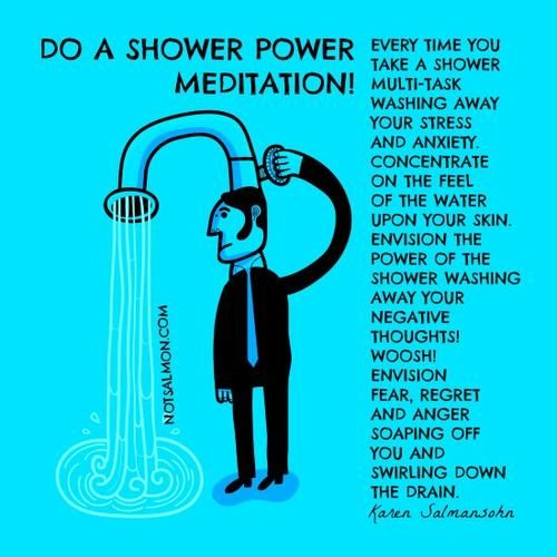 Shower meditation - So simple, even people that have no time to meditate can do it.